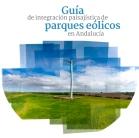 Portada de la guía de integración paisajística de los parques eólicos en Andalucía